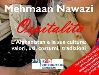 Mehmaan Nawazi. Ospitalità. L'Afghanistan e le sue culture: valori, usi, costumi, tradizioni (il libro)